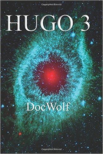 Hugo 3: Volume 3 (Interstellar Home Finders)