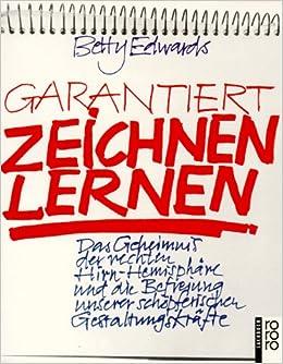 Garantiert Zeichnen Lernen Amazon De Edwards Betty Bucher