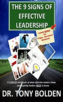 The 9 Signs of Effective Leadership by [Bolden, Tony]