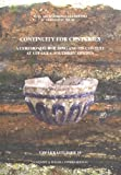 : Continuity for Centuries: A Ceremonial Building & Its Context at Uppakra, Southern Sweden (Acta Archaeologica Lundensia in 8)