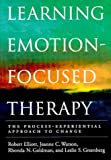 img - for Learning Emotion-Focused Therapy: The Process-Experiential Approach to Change book / textbook / text book