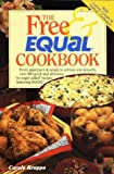 Free and Equal Cookbook, Carole Kruppa, 0940625822
