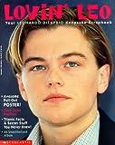 Lovin  Leo: Your Leonardo Dicaprio Keepsake Scrapbook