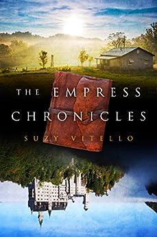 The Empress Chronicles by [Vitello, Suzy]