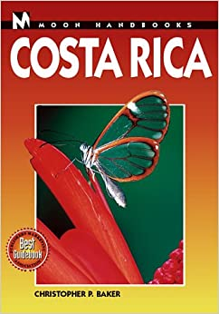 Costa Rica Handbook (Moon Handbooks)