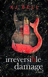 Irreversible Damage (Irreparable Book 2)