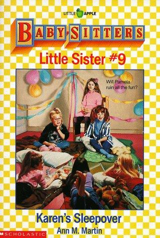 Karen's Sleepover (Baby-Sitters Little Sister, No. 9)