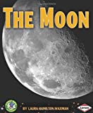 The Moon, Laura Hamilton Waxman, 0761338721