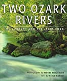 Two Ozark Rivers, Steve Kohler, 0826209254