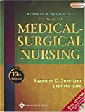 Brunner and Suddarth's Textbook of Medical-Surgical Nursing, 10th Edition