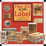 img - for The Art of the Label: Designs of the Times book / textbook / text book