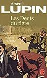 Les dents du tigre par Maurice Leblanc