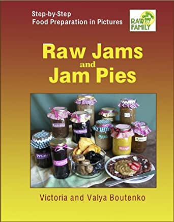 Raw Jams and Jam Pies