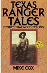 Texas Ranger Tales: Stories That Need Telling Paperback