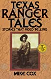 img - for Texas Ranger Tales: Stories That Need Telling book / textbook / text book