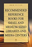 Recommended Reference Books for Small and Medium-Sized Libraries and Media Centers, 2010, , 1598845926