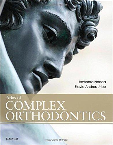 Atlas of Complex Orthodontics, 1e