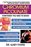 Chromium Picolinate, Gary Evans, 0895297310