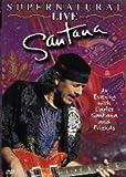 Santana: Supernatural - Live [DVD]