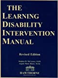The Learning Disability Intervention Manual, McCarney, Stephen B. and Bauer, Angela M., 1878372076