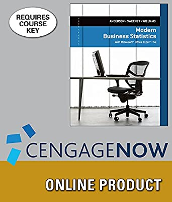 CengageNOW Online Homework System to Accompany Anderson/Sweeney/Williams' Modern Business Statistics with Microsoft Excel, 5th Edition, [Instant Access], 1 term (6 months)