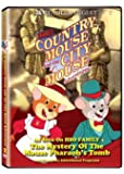 The Country Mouse and the City Mouse Adventures: The Mystery of the Mouse Pharaoh's Tomb