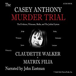 The Casey Anthony Murder Trial