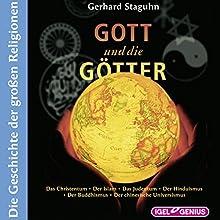 Gott und die Götter: Die Geschichte der großen Religionen Hörbuch von Gerhard Staguhn Gesprochen von: Friedhelm Ptok