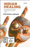 Indian Healing, Wolfgang G. Jilek, 088839120X