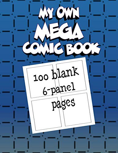 Canson Comic Book Fanboy (My Own Mega Comic Book: 100 blank 6-panel pages)