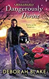 Dangerously Divine (A Broken Riders Novel) by  Deborah Blake in stock, buy online here