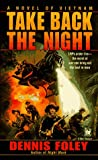 Take Back the Night, Dennis Foley, 0804107254