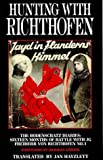Hunting with Richthofen, Jan Hayzlett, 1898697973