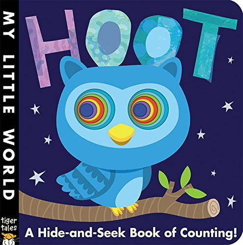 Hoot: A Hide-and-Seek Book of Counting (My Little World) -