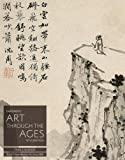 Gardner's Art Through the Ages - Non-Western Art since 1200 15th Edition