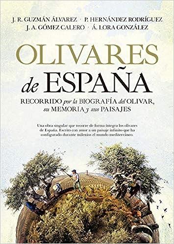 Olivares De España: Amazon.es: Guzmán, Jr, Hernández, P, Gómez, Ja, Lora, A: Libros