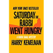 Saturday the Rabbi Went Hungry (The Rabbi Small Mysteries Book 2)
