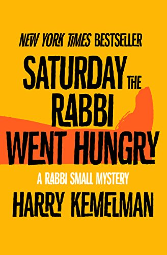 Saturday the Rabbi Went Hungry (The Rabbi Small Mysteries) cover