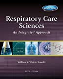 Respiratory Care Sciences: An Integrated Approach