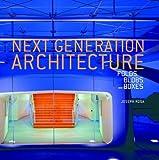 Next Generation Architecture, Joseph Rosa, 084782618X