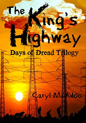 The King's Highway (Days of Dread Trilogy Book 1) by [McAdoo, Caryl]