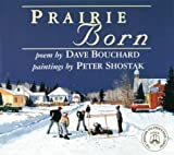 Prairie Born, David Bouchard, 1551431521
