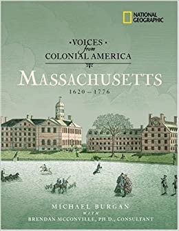 :EXCLUSIVE: Voices From Colonial America: Massachusetts 1620-1776: 1620 - 1776 (National Geographic Voices From ColonialAmerica). futures through series tirante decidio after