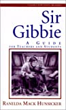 img - for Sir Gibbie: A Guide for Teachers and Students (Classics for Young Readers) book / textbook / text book