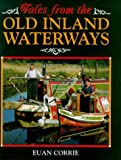 Tales from the Old Inland Waterways, Euan Corrie, 0715305425