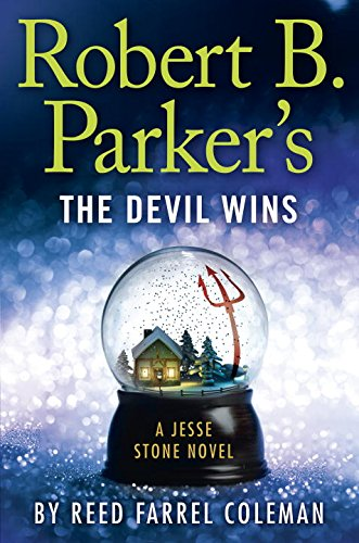 Robert B. Parkers the Devil Wins (A Jesse Stone Novel)