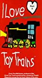 I Love Toy Trains, Part 2 [VHS]