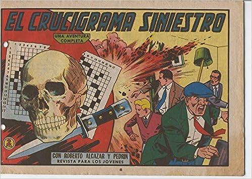 Roberto Alcazar y Pedrin original numero 0614: El crucigrama siniestro: Vaño: Amazon.com: Books