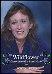 Wildflower: Chronicle of a Soul Mate