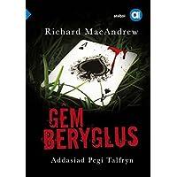 Cyfres Amdani: Gem Beryglus